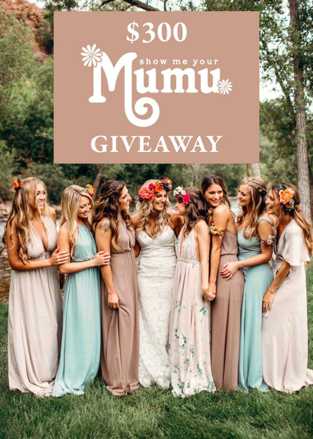 $300 Show Me Your Mumu Giveaway