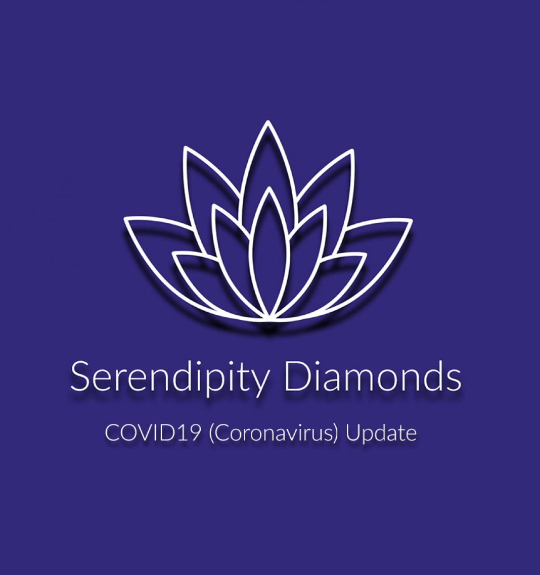 COVID-19 March Update for Serendipity Diamonds