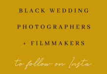 100 Black Wedding Photographers and Filmmakers to Follow on Instagram