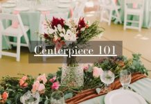 Centerpiece 101 - Everything You Need to Know About Your Wedding Centerpieces